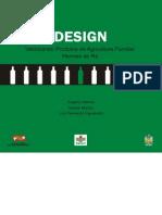 Design Valorizando Produtos Da Agricultura Familiar - Hermes de Ré