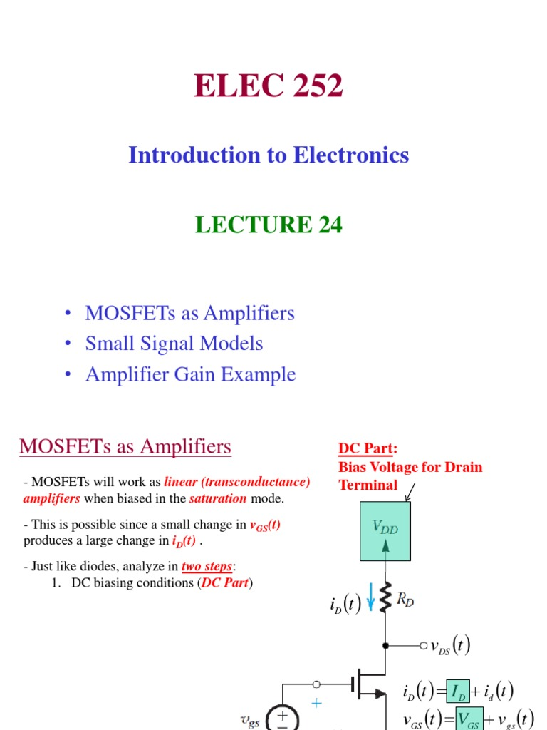 Lecture 24 - MOSFET Amplifiers, Small Signal Model, Common