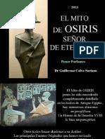 El Mito de OSIRIS Señor de Eternidad - Antiguo Egipto