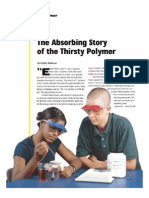 The Absorbing Story of the Thirsty Polymer
