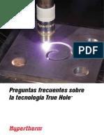 Tecnologia True Hole
