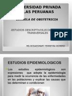 7 ESTUDIOS EPIDEMIOLOGICOS Descriptivos Ecologicos y Transversales