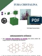 Estrutura Cristalina - Materiais de Construção Mecânica