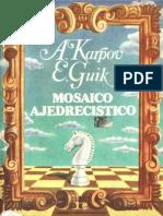 Karpov Anatoli y Guik Evgeni - Mosaico Ajedrecistico