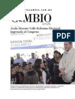 07-07-2015 Diario Matutino Cambio - Avala Moreno Valle Reforma Electoral Ingresada Al Congreso
