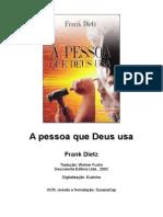 Frank Dietz - A Pessoa Que Deus Usa