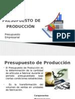 Presupuesto de Produccion Presentac Ion