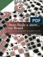 Ator-Rede e além no Brasil