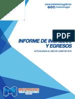 Informe de Ingresos y Egresos del R. Ayuntamiento de Matamoros Junio2015
