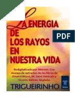 Trigueirinho - La Energia de Los Rayos en Nuestra Vida