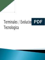Evolucion Tecnologica de Terminales