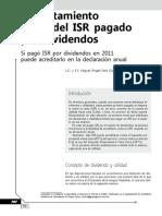Acreditamiento anual del ISR pagado por dividendos. Si pagó ISR por dividendos en 2011 puede acreditarlo en la declaración anual