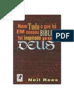 Neil Rees - Nem tudo o que há em nossas bíblias foi inspirado por Deus.pdf