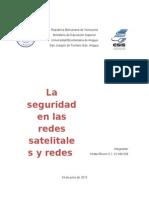 La Seguridad en Las Redes Satelitales y Redes Inalámbricas.23340538