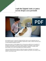 Mumia Unui Copil Din Egiptul Antic Ar Putea Dezvălui Noi Secrete Despre Acea Perioadă