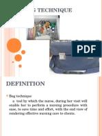 Bag Technique