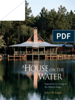 A House on the Water - Inspiration for Living at the waters Edge (Architecture Art Ebook).pdf