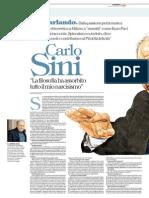 """Carlo Sini - """"La filosofia ha assorbito tutto il mio narcisismo"""""""