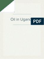Discovery of Oil in Uganda