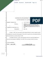 (DLB)(HC) Robert Vardanyan v. Alberto R. Gonzales, Et Al. - Document No. 9