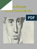 Kierkegaard. Una vita da «testimone della verità»