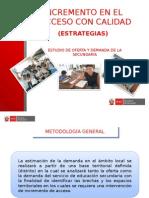 3. ESTUDIO OFERTA Y DEMANDA SECUNDARIA REVISADO.ppt [Autoguardado].ppt