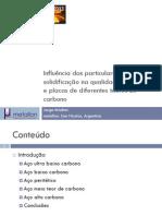 Influência das particularidades da solidificação na qualidade de tarugos de diferentes teores de carbono