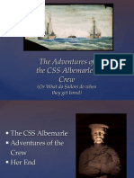 Adventures of the CSS Albemarle Crew