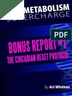 The Circadian Reset Protocol