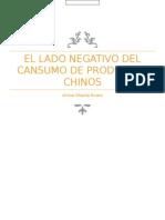 El Lado Negativo Del Cansumo de Productos Chinos