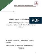 Debate Ideológico Sobre Educación en Argentina y La Impronta de Antonio Sobral Como Educador