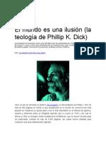 El mundo es una ilusión (la teología de Phillip K. Dick)