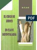 El Ciego de Jerico en Clave Hospitalaria (Sanar)