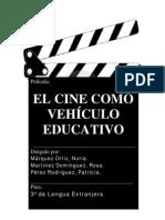 El Cine Como VehÍculo Educativo