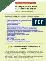 Ils Ne Font Pas Partie Du Monde - Les Temoins de Jehovah