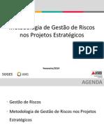 Metodologia de Gestão de Riscos Nos Projetos Estratégicos