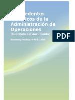 LOS ANTECEDENTES HISTÓRICOS DE LA ADMINISTRACIÓN DE OPERACIONES
