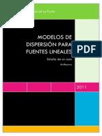 Modelos de dispersión para fuentes lineales