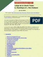 Secte Dianetique-Scientologie Et Ron Hubbard - Le Piege de La Liberte Totale - Par Jon Atack