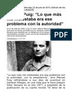 """Manuel Puig - """"Lo Que Más Me Molestaba Era Ese Problema Con La Autoridad"""""""