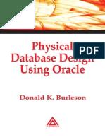 Physical Database Design Using Oracle