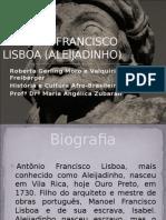 Antônio Francisco Lisboa (Aleijadinho)
