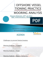Safe Practice for Vessel Positioning With Mooring Analysis(Orcaflex)