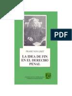 La Idea de Fin en El Derecho Penal - Franz Von Liszt