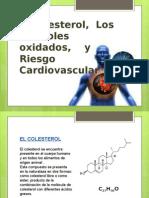 El colesterol,  Los esteroles oxidados,    y Riesgo Cardiovascular