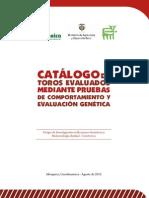 Catálogo de Toros Evaluados Mediante Pruebas de Comportamiento y Evaluación Genética