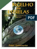 Evangelho das Estrelas - O Mistério do Ciclo das Eras - Peter Lemesurier.doc