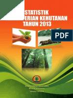 Statistik Kementerian Kehutanan Tahun 2013