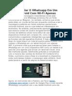 Como Instalar O Whatsapp Em Um Tablet Android Com Wi-Fi Apenas