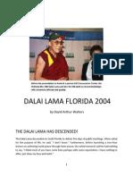 MIAMI DALAI LAMA 2004 by David Arthur Walters